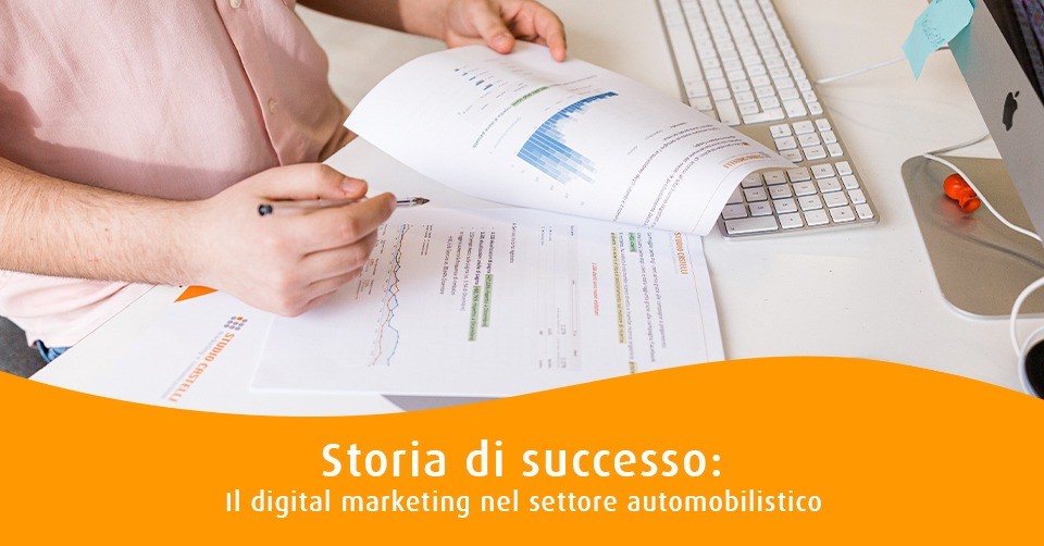 Storia di successo: digital marketing settore automobilistico