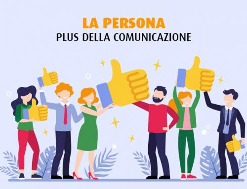 La persona, il plus della comunicazione