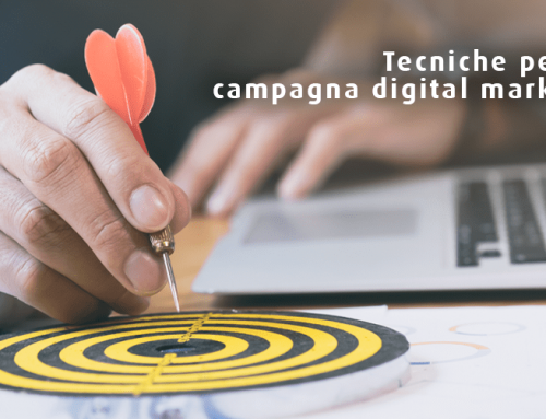 Tecniche per una campagna digital marketing